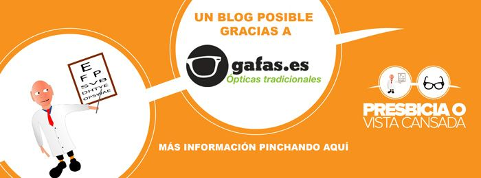 presbicia o vista cansada blog patrocinado por gafas.es